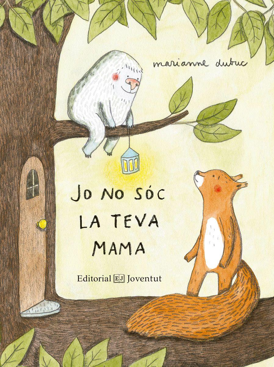 """Novetat #imaginació 🐿️ #amistat 🤝 """"Jo no sóc la teva mama"""", un llibre de Marianne Dubuc https://www.editorialjuventud.es/ca/jo-no-soc-la-teva-mama-9788426144416/…"""