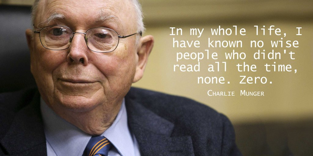 In my whole life, I have known no wise people who didn't read all the time, none. Zero. - Charlie Munger #quote