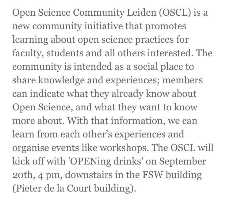 RT @OSCLeiden The Open Science Community Leiden is gaining momentum—the faculty of Social and Behavioral Sciences will kick off their part of OSCL with 'OPENing drinks' on September 20th, 4 pm, downstairs in the FSW building. Curious to learn more? Everyone is welcome. https://t.co/Lh9co0EbM2