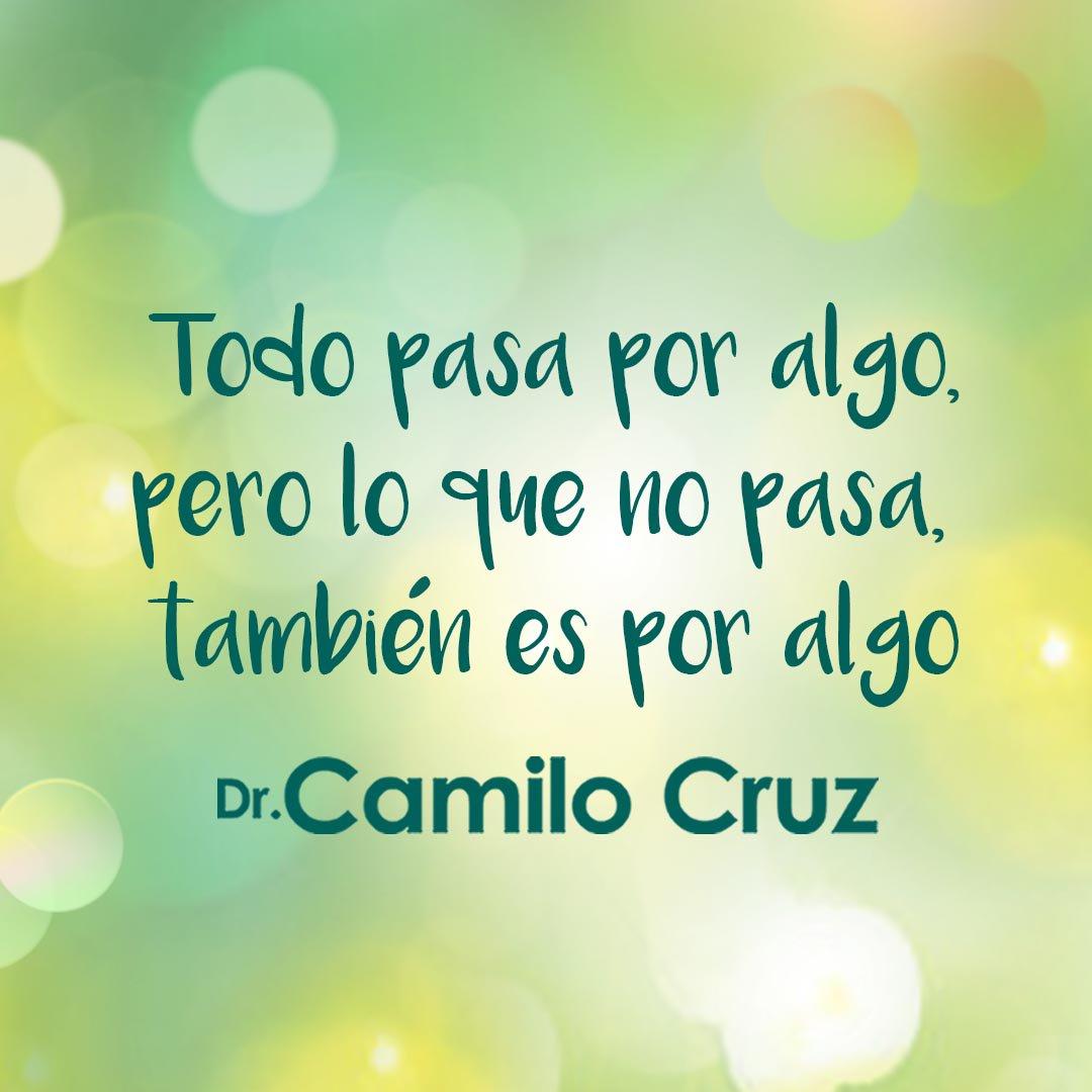 Camilo Cruz в твиттере Todo Pasa Por Algo Pero Lo Que No