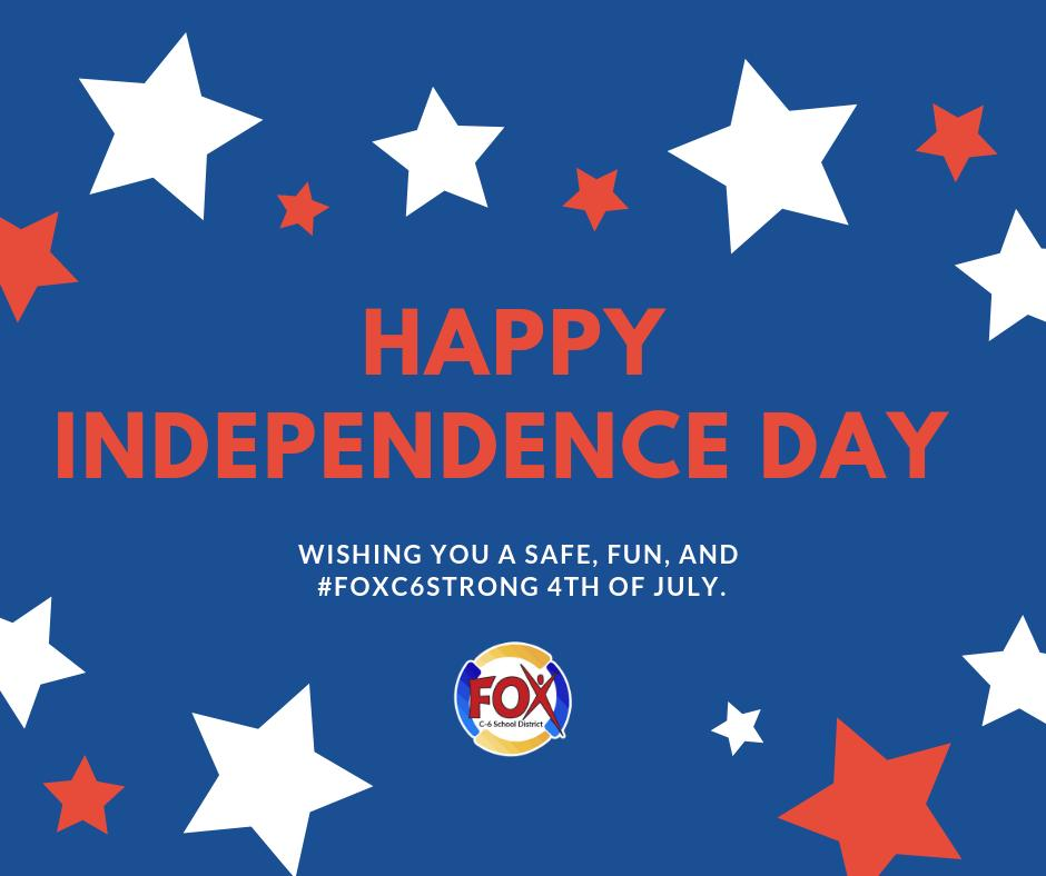 Wishing you a safe, fun, and #foxc6strong 4th of July!