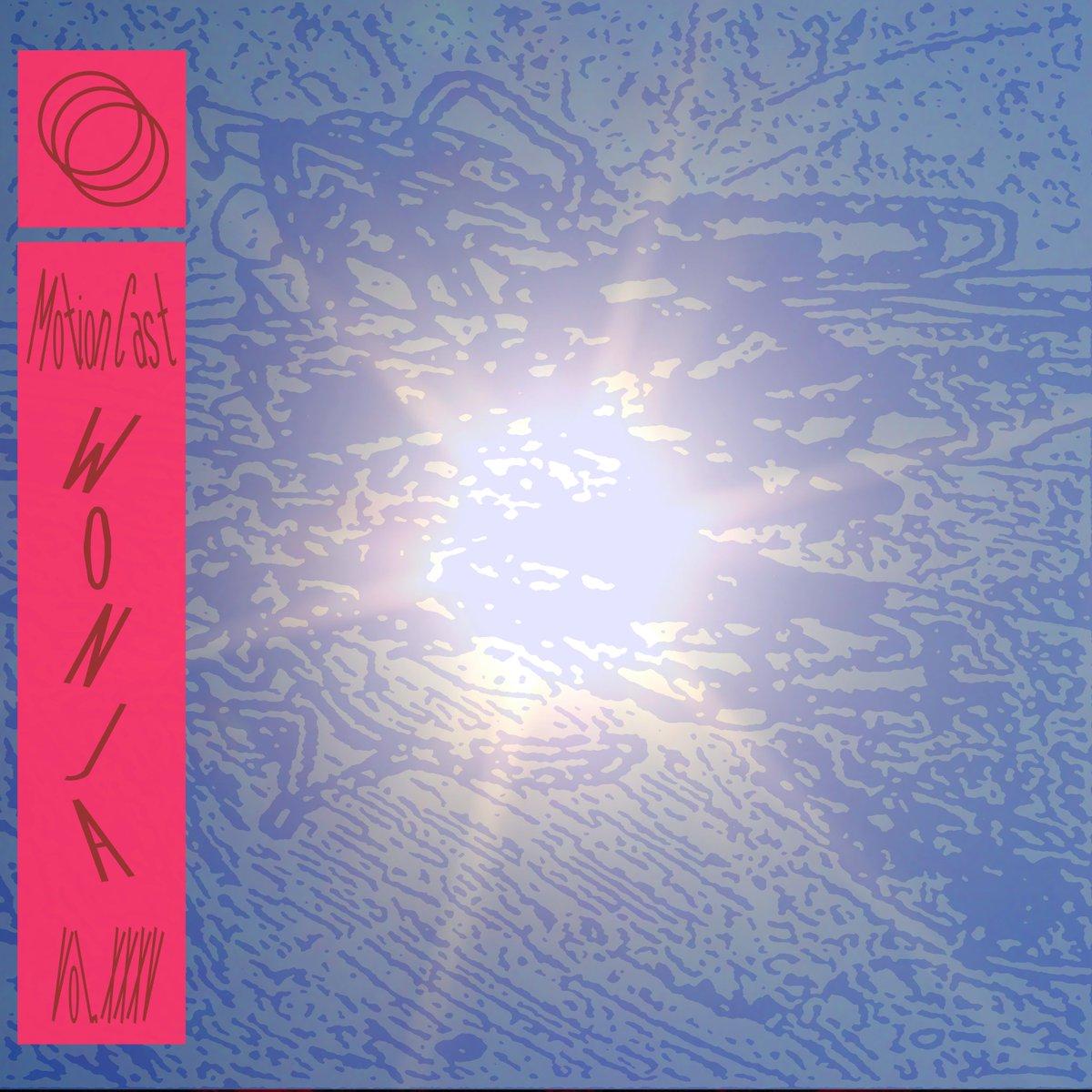 Vol. 35: @wonja soundcloud.com/motion-ward/mo…