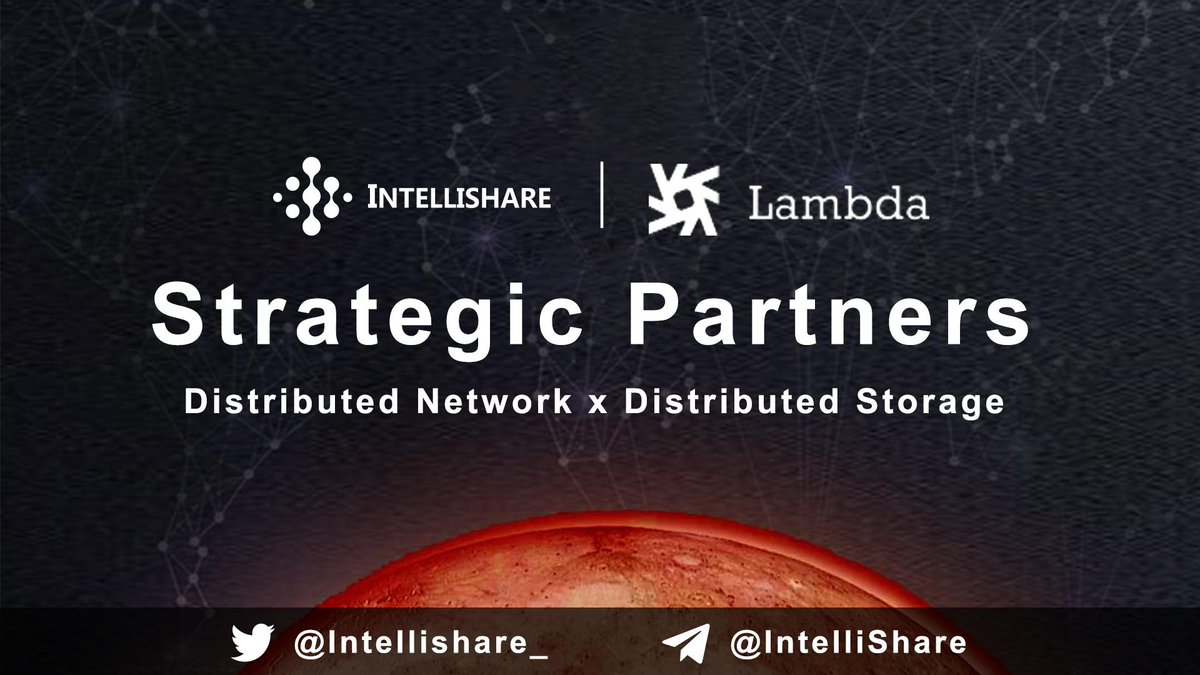 IntelliShare reached a strategic cooperation with Lambda @Lambdaim on July 3rd. Stay tuned for the future of a combination of distributed network and distributed storage! #blockchain #distributednetwork #distributedstorage #IntelliShare