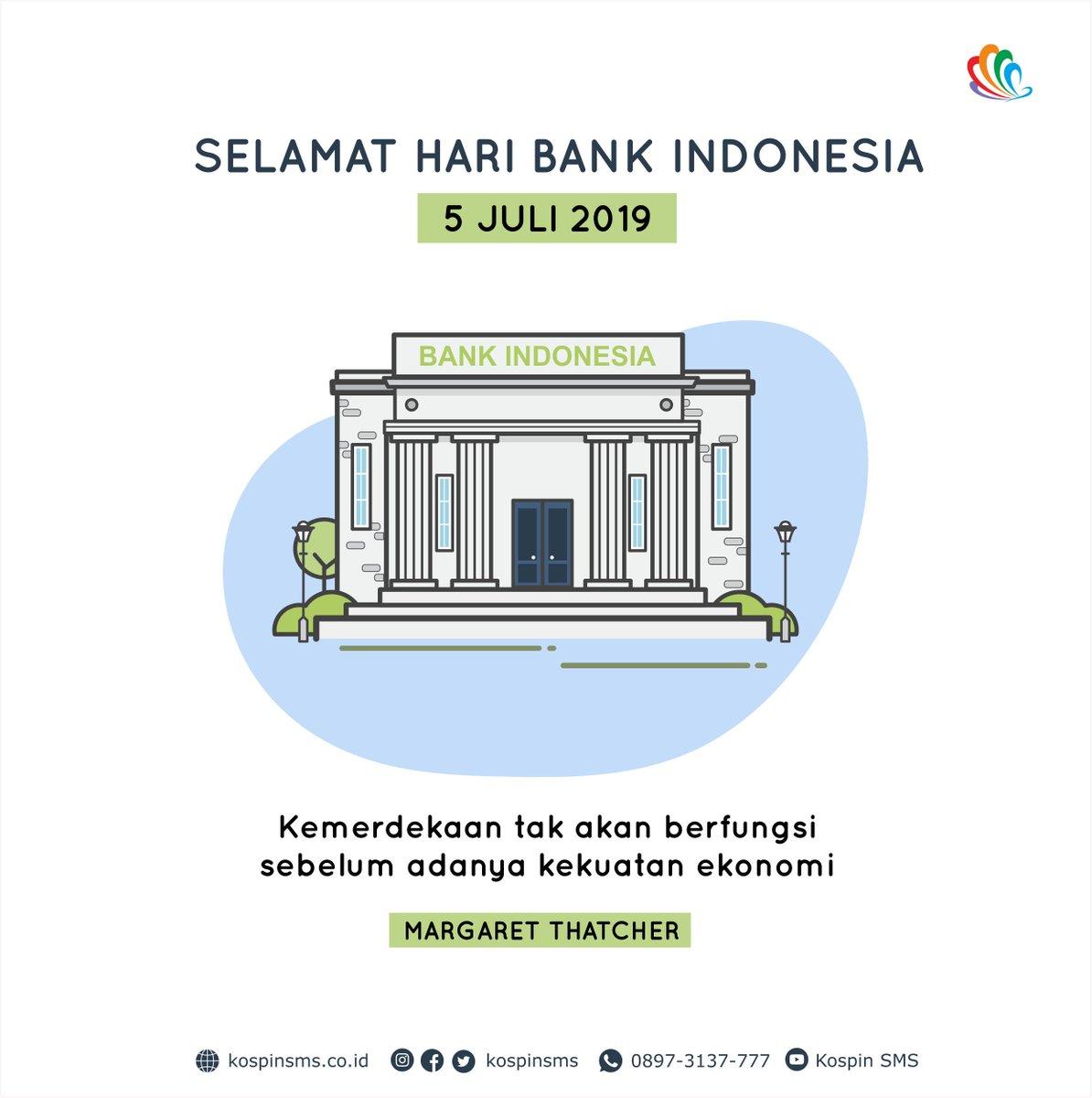 Melalui tiga pilar fungsi Bank Indonesia, yakni Moneter, Perbankan dan Sistem Pembayaran, semoga ekonomi bangsa indonesia makin kuat dan mandiri! - #HariBankIndonesia #kospinSMS #ayokeSMS #koperasijabar #koperasicirebon #belajarbisnis #istilahbisnis #mitraSMS https://t.co/XYpVdRdnhJ