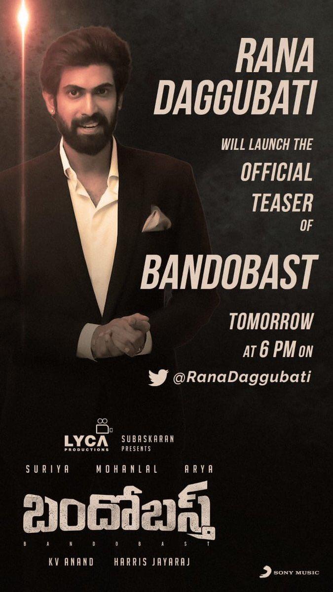 #BandobastTeaser will be released by @RanaDaggubati tomorrow 6th July19 at 6pm @LycaProductions @Suriya_offl @Mohanlal @arya_offl @Jharrisjayaraj @sayyeshaa @bomanirani