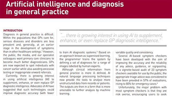 Artificial intelligence has the potential to provide GPs with some fresh ideas and understandings and might also point GPs towards new diagnostic approaches http://ow.ly/AExQ30p422f