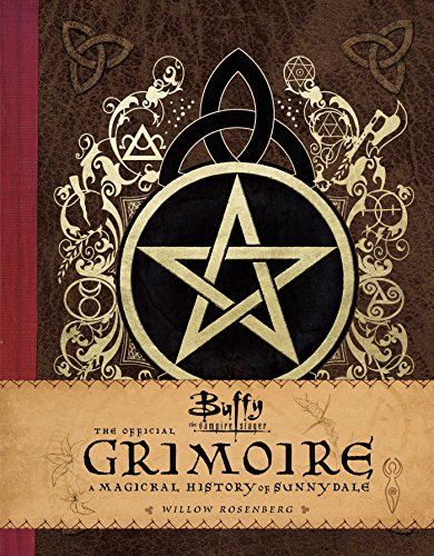 PDF] GET Buffy the Vampire Slayer: The Official Grimoire: A
