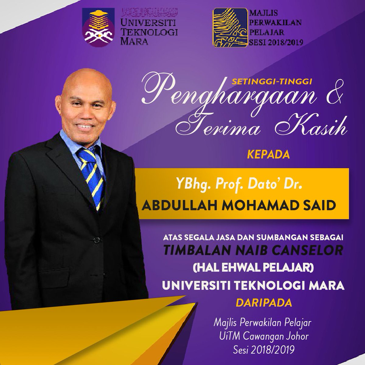 Mpp Uitm Pasir Gudang On Twitter Assalamualaikum Seluruh Warga Uitm Cawangan Johor Ingin Mengucapkan Setinggi Tinggi Penghargaan Dan Jutaan Terima Kasih Kepada Ybhg Prof Dato Dr Abdullah Mohamad Said Di Atas Jasa Dan