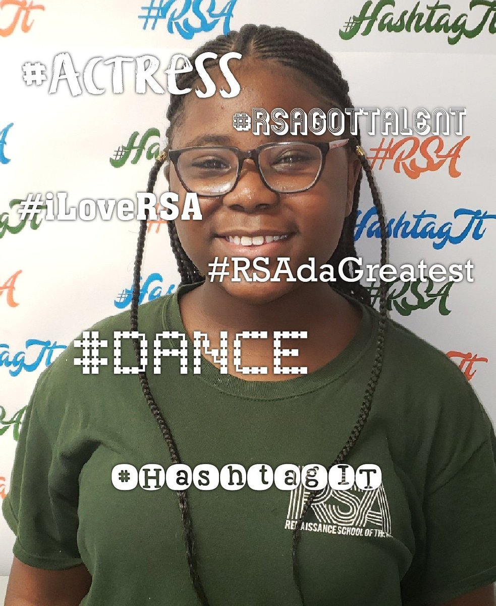 Student: Zaniya RSA status: 7th Grader RSA duties: S. G. 7th grade rep 5 positive hashtags that describe her feelings about RSA: #Actress  #RSAgotTalent  #RSAdaGreatest #Dance #iLoveRSA  💙💚🧡 We love you too! #HashtagIT  #Champions4Children  #TheBESTPerformingArtsSchoolinD4 – at Renaissance School of the Arts