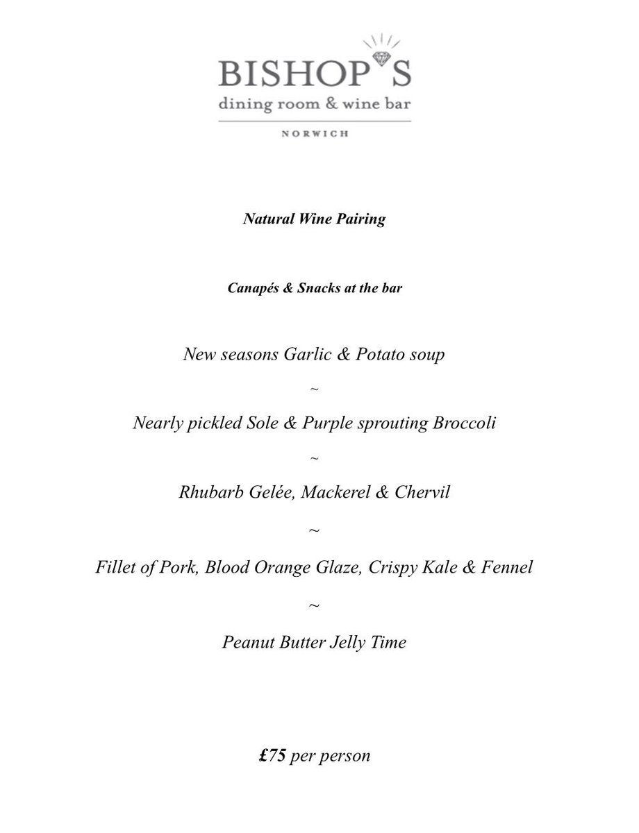 Have You Seen Our Menu For NaturalWine Evening On March 14th There Is Still Time To Book In Dont Miss Out This Fantastic Event