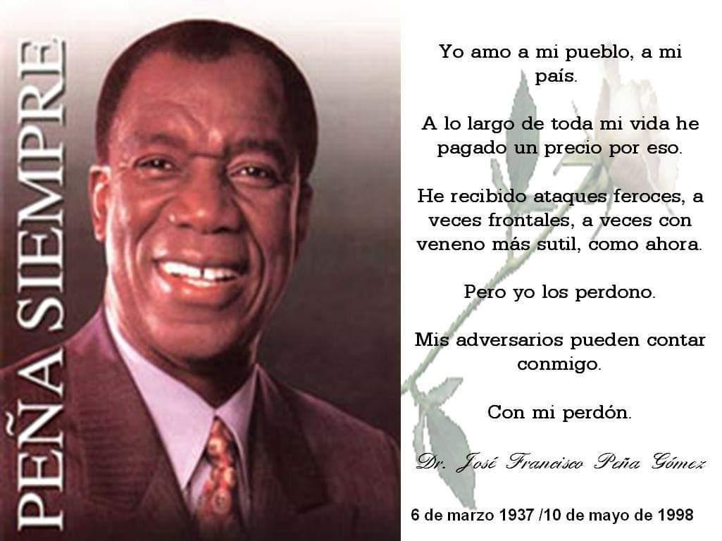 """ProfesionalesPRD on Twitter: """"Hoy conmemoramos el 82 aniversario del  natalicio del Dr. Jose Francisco Peña Gomez el más grande líder de masas  del pueblo dominicano. #PeñaSiempre #PeñaVive… https://t.co/3Vwyd2pMqO"""""""