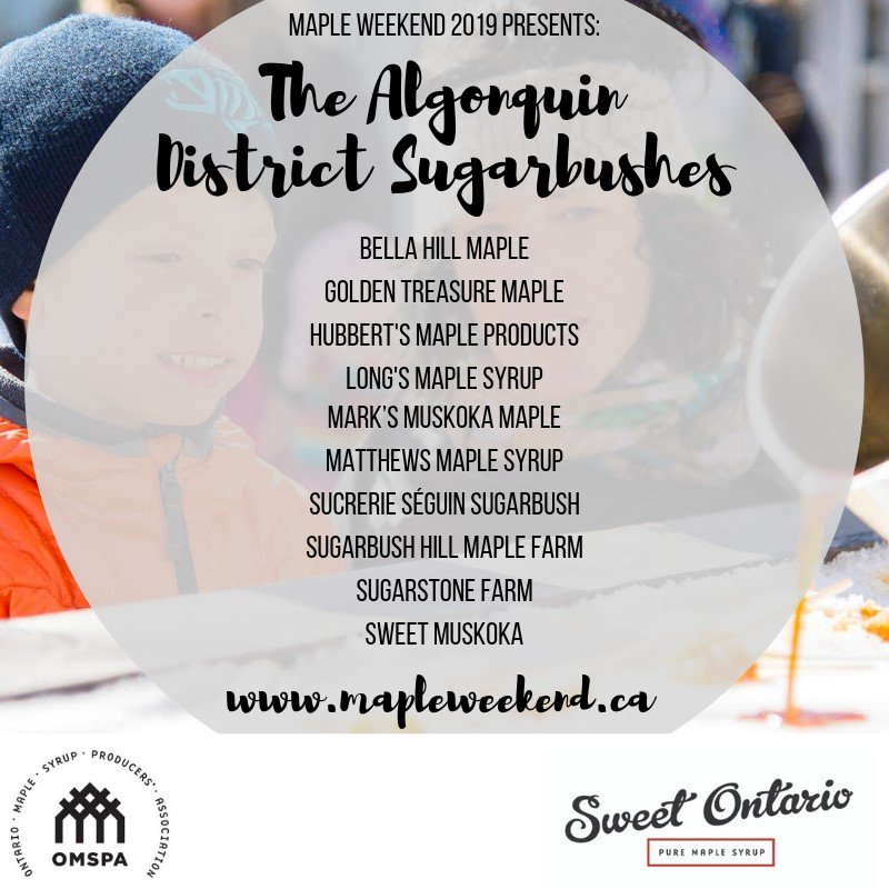 4441a2f1b80 Check out who s participating in Maple Weekend in the Algonquin District on  April 6th and 7th! Visit the website for more details about what each  producer ...