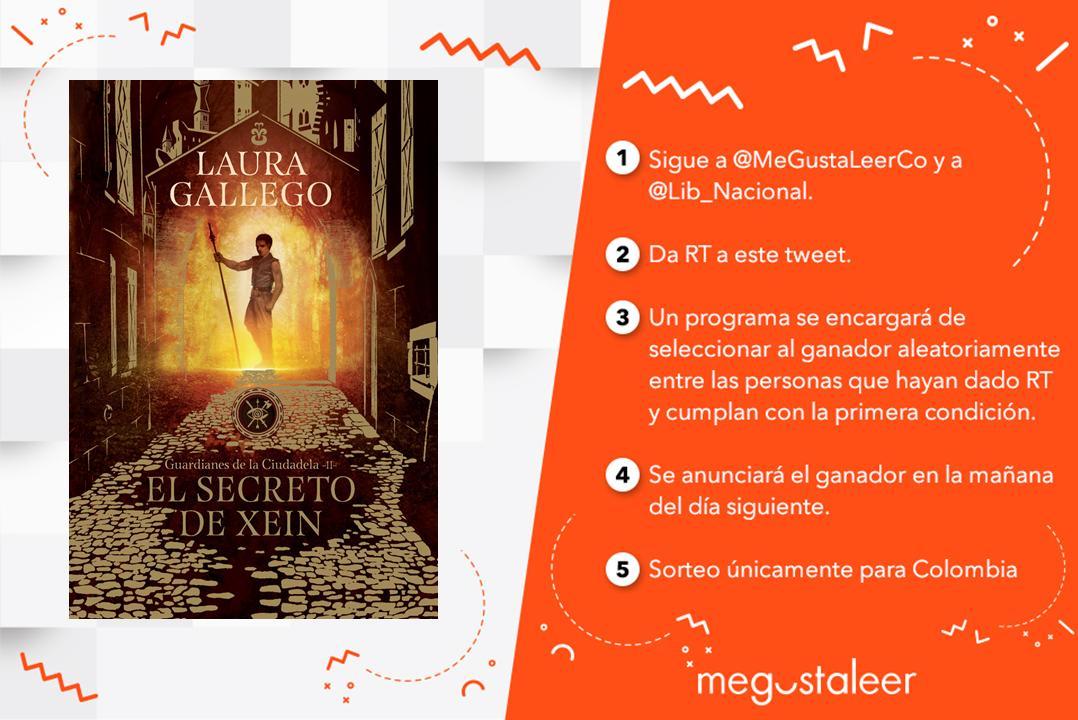 #UnLibroPorDía RT y seguir a @MeGustaLeerCo y @Lib_Nacional para ganar #ElSecretoDeXein de @_LauraGallego.
