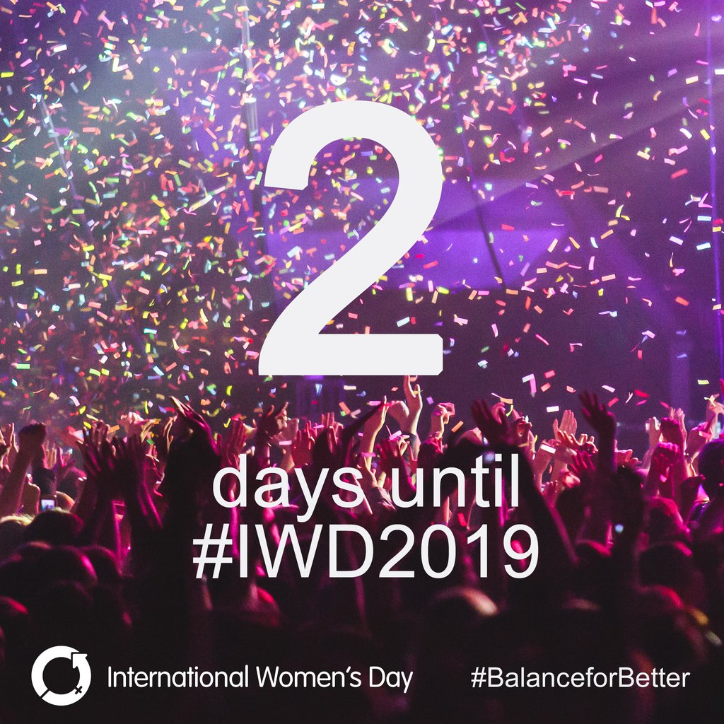 The countdown is on to #IWD2019 this Friday! How are you celebrating #InternationalWomensDay? http://bit.ly/IWD2019 #BalanceforBetter