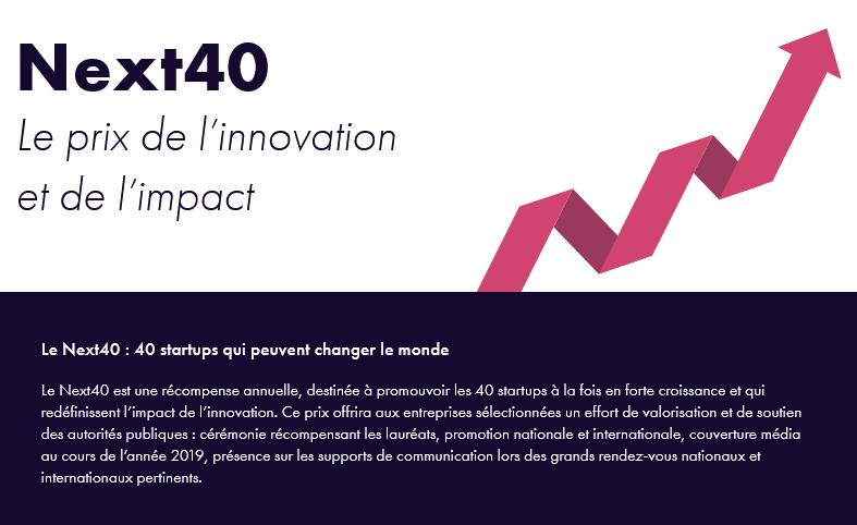 🏅Le #Next40, prix annuel récompensant les 40 startups qui peuvent changer le monde, est lancé !  📈Il valorise l'impact des startups en hypercroissance. Ouvert aux lauréats du #PassFrenchTech, startups avec +1M d'utilisateurs & startups ayant levé +10M€  https://t.co/Lfw4LEBLdd