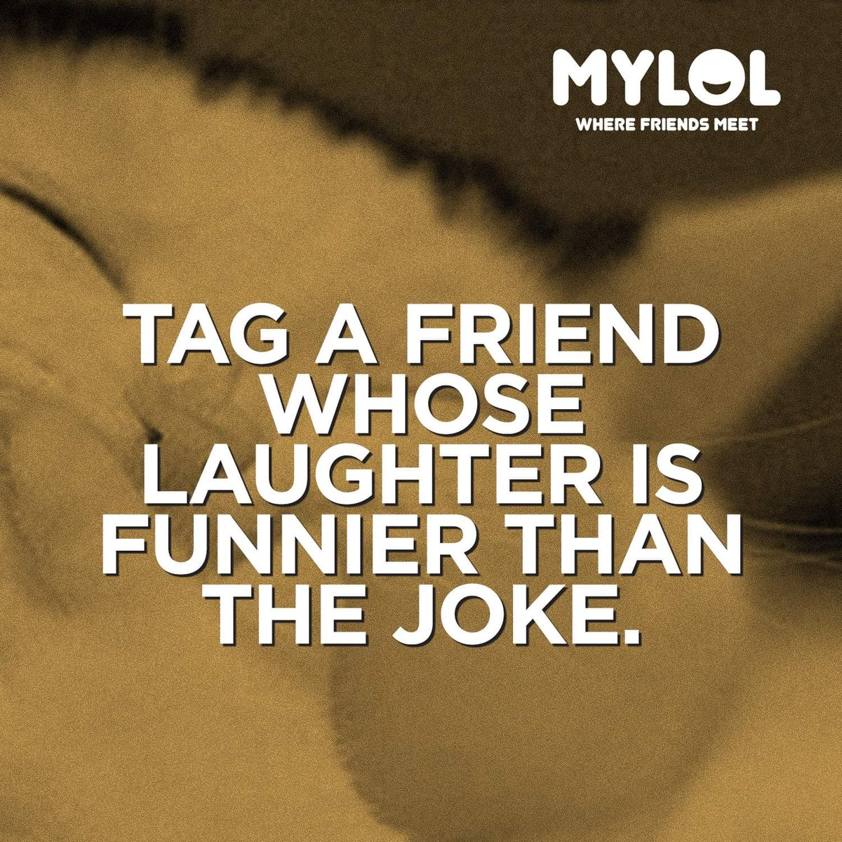 Tag a friend whose laughter is funnier than the joke. #tagafriend #tagyourfriend #laughter #funnier #joke #mylol<br>http://pic.twitter.com/B0pIX6utRZ