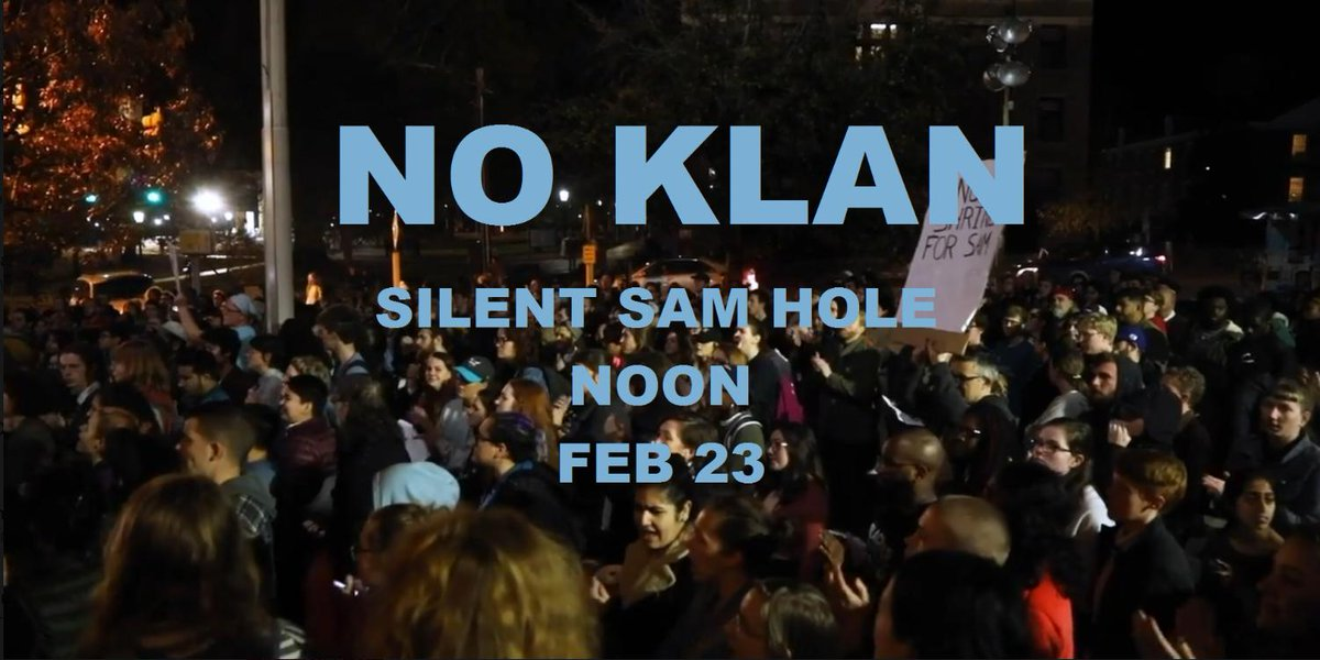 33 white supremacists plan to rally at UNC campus tomorrow, Sat 2/23. Event is co-sponsored by ACTBAC (stole our black history monument, punched/pulled knives on students) & Heirs to the Confederacy (has ties to/members in the KKK). Come to the Sam Hole at noon & shut them down