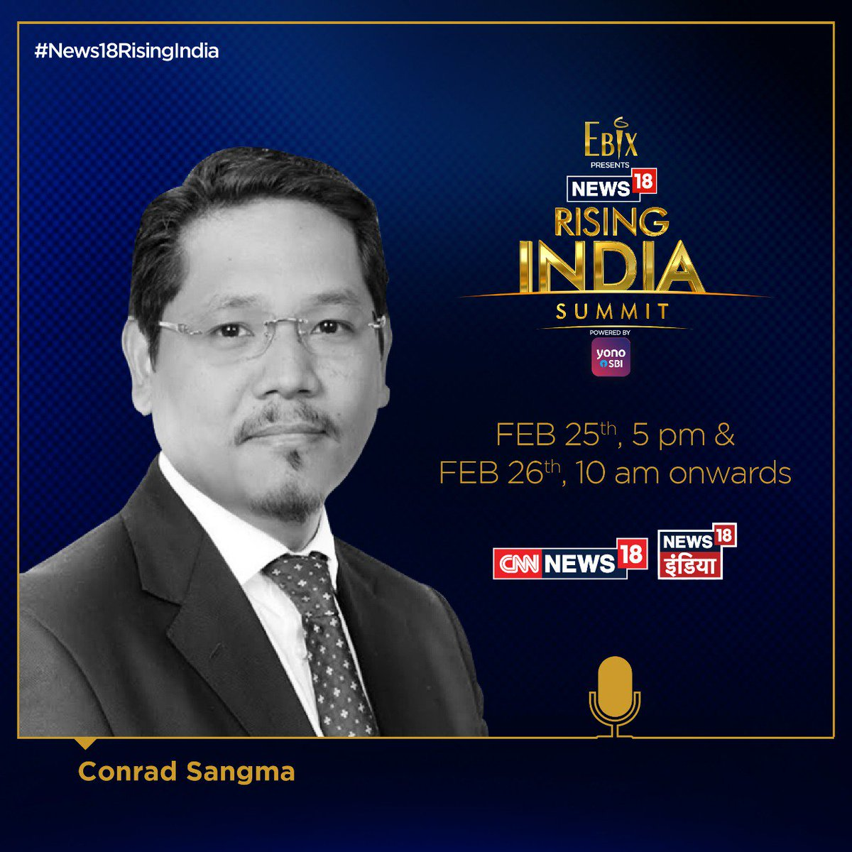 Don't miss out on #News18RisingIndia Summit 2019.   Stay Tuned.  @EbixInc @TheOfficialSBI #YONOSBI @UPGovt @OfficialJioTV  @SangmaConrad
