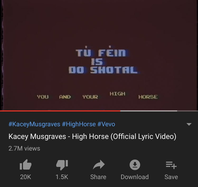 kacey musgraves using irish in her lyric video for high horse... we stan <br>http://pic.twitter.com/scZVrn4uEW