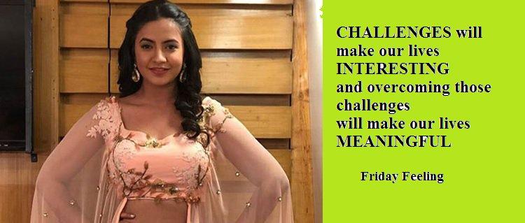 Challenges give us a meaning #FridayFeeling #MeeraDeosthale @meera1611 @ColorsTV @AapkaColorsUSA @ColorsTVUK @ColorsApac #Chakor #Udaan #Udann #MeeraHeartOfUdaan