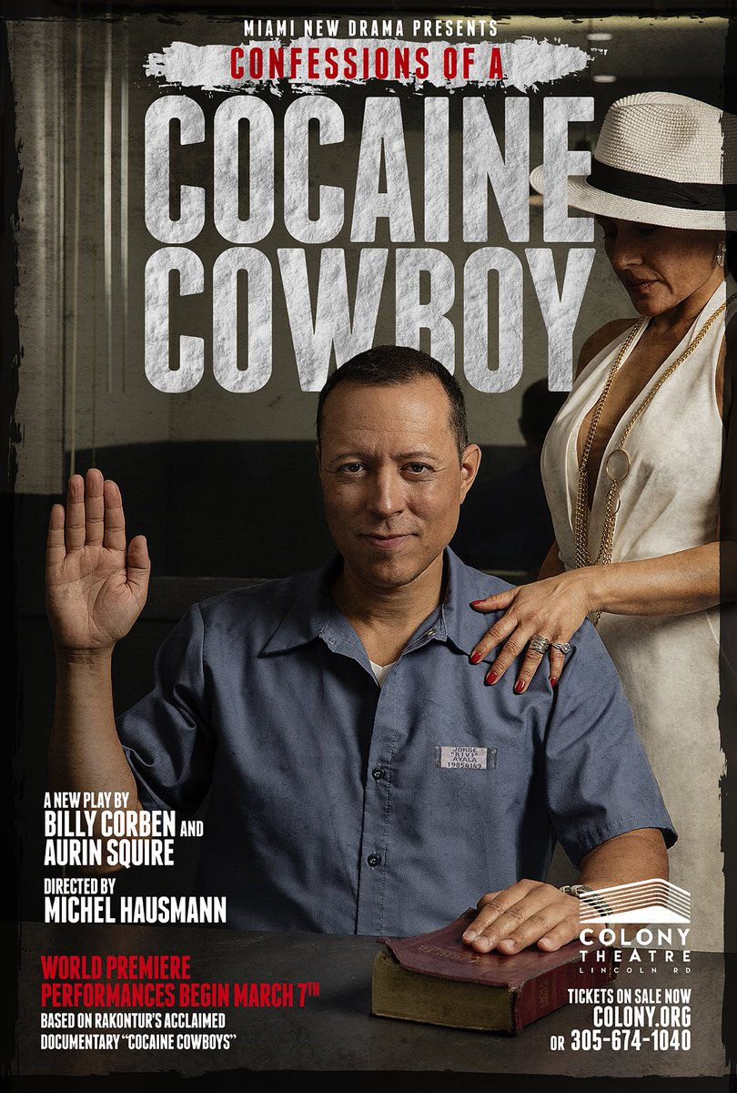 """'Confessions of a Cocaine Cowboy' starring @yanceyarias as Jorge """"Rivi"""" Ayala and @Zilahme as Griselda Blanco (AKA """"La Madrina"""") March 7th-April 7th only at @ColonyTheatreMB. Get tickets:  https://t.co/rli6SOVttp"""