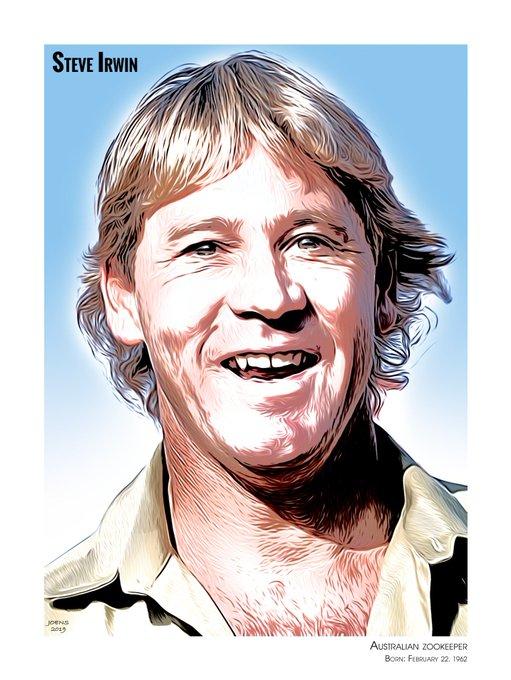 Happy Birthday in heaven, Steve Irwin!  Born Feb 22, 1962