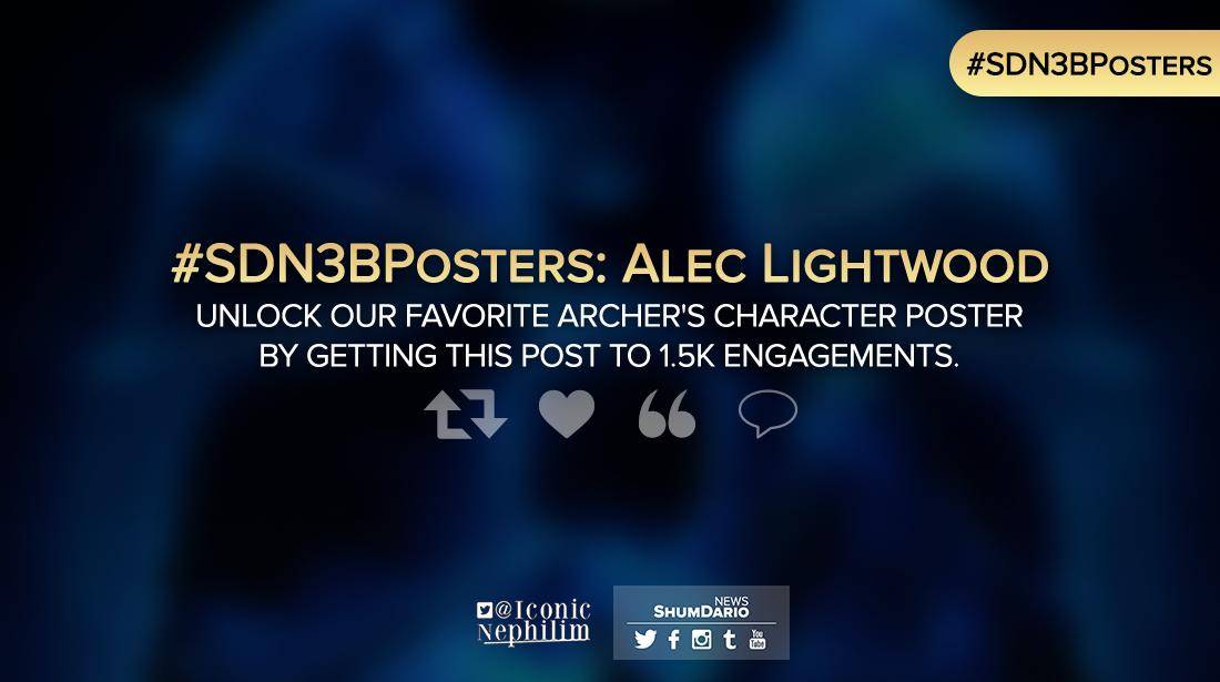 #SDN3BPosters  - Alec Lightwood / @MatthewDaddario  Retweet, like, quote or comment: Help us get to 1.5k engagements to unlock our favorite archer&#39;s #Shadowhunters character poster!  In collaboration with @IconicNephilim. <br>http://pic.twitter.com/V4YOxHnmRV