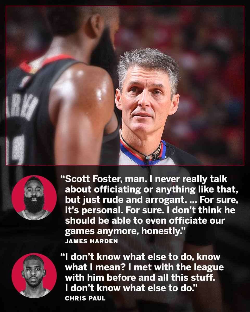 The Rockets' superstars were not pleased with referee Scott Foster last night.