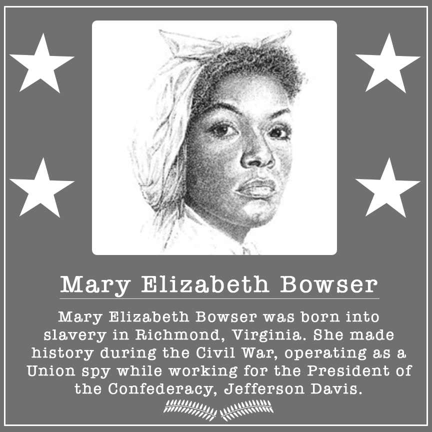 We may never know the exact number of lives Mary Elizabeth Bowser saved, but we will never forget her name and what she did for this country.  #BlackHistoryMonth