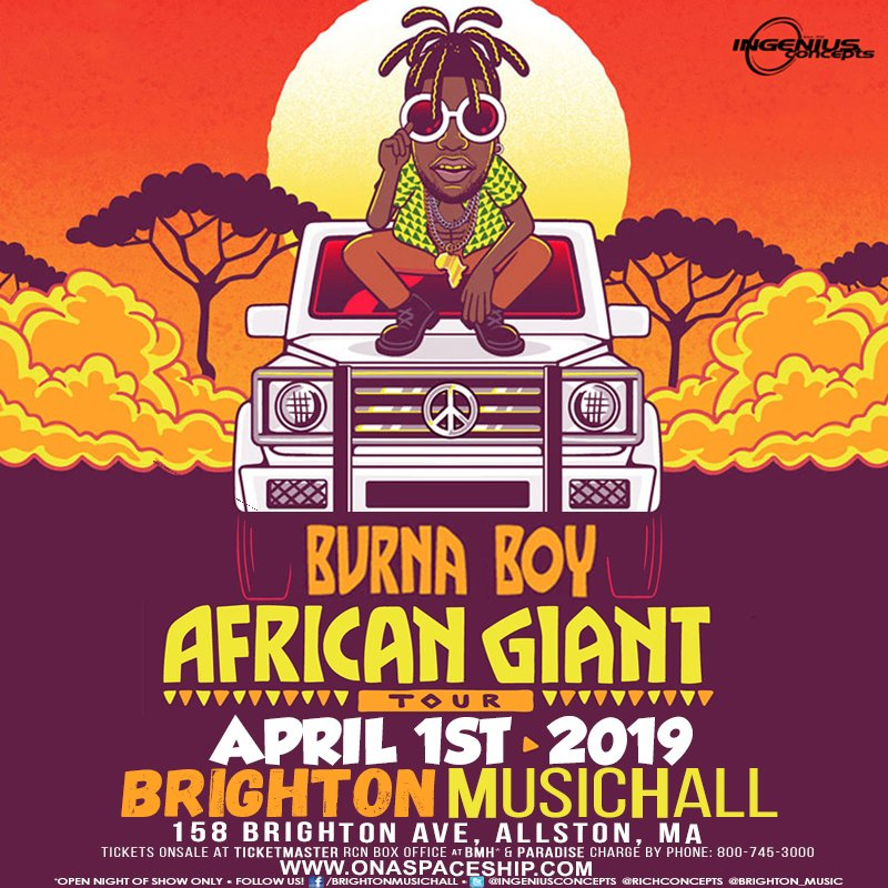 💬The Wait is Over! 🔥 🔥 🔥 @burnaboy's African Giant Tour 🦍 Comes to Boston's @Brighton_Music 4/1 Doors 7pm. Show 8pm, 18+ event - Cop your tix today: http://livemu.sc/2DXMV5v  (Limited capacity, get them early, don't wait) @NkNoci @Richconcepts @Do617 #AfricanGiantTour