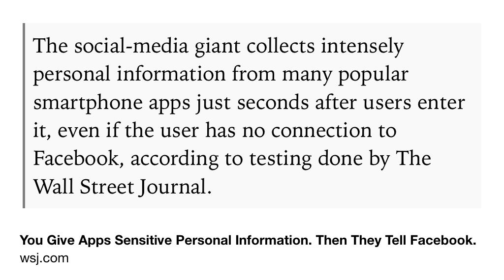 You Give Apps Sensitive Personal Information. Then They Tell Facebook.  https://t.co/iDxolb8gQ4