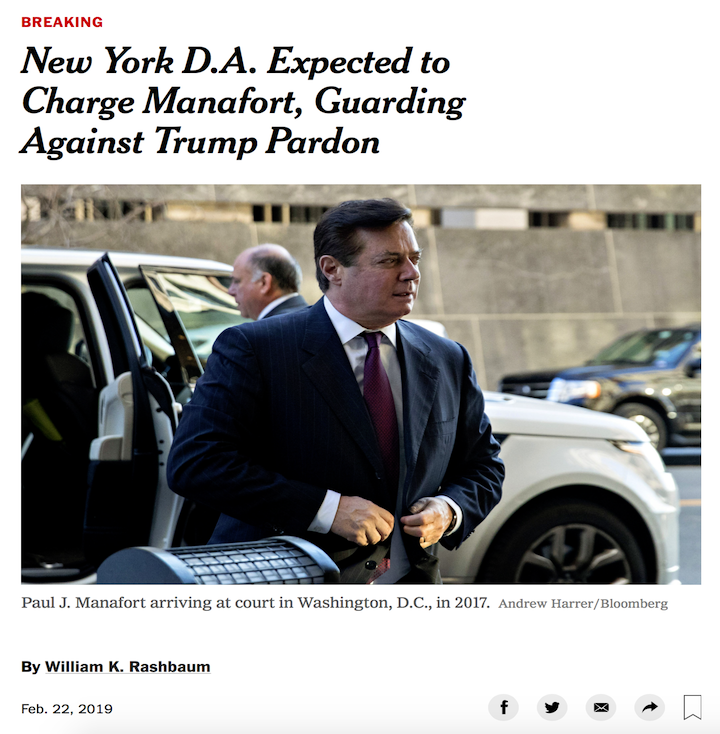 BREAKING: The Manhattan district attorney's office is preparing state criminal charges against former Trump campaign chairman Paul Manafort to ensure he will still face prison time even if Trump pardons him for his federal crimes. by @WRashbaum #Maddow https://nyti.ms/2NjTgLA