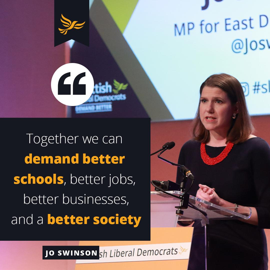 """""""Together we can advance the radical, progressive and liberal ideas our country is crying out for. Together we can demand better schools, jobs and businesses and a better society that cares for every single person in it. Together we can build a better future"""" @JoSwinson #sldconf"""
