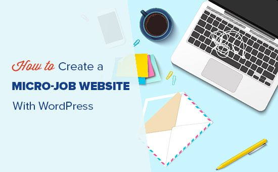 How to Create a Micro-Job Website Like #Fiverr with #WordPress  https:// buff.ly/2RN6ZLJ  &nbsp;   @wpbeginner<br>http://pic.twitter.com/vx9GB9laCs