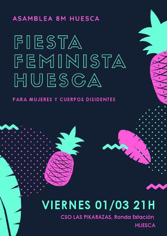 Estamos agradecidaes y emocionadaes de presentar el eventazo festivo del mes: La fiesta feminista Si estáis fuera de #Huesca no dudéis en venir, tenemos conexión directa en tren y bus :) #hacialahuelgafeminista #HuelgaFeminista2019 #HuelgaFeminista #8M2019