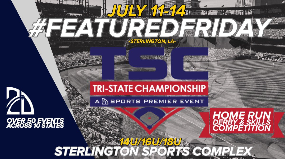 #FeaturedFriday Event 👊⚾️  🚨The Tri-State Championship🚨  🏟@SterlingtonC  🗓July 11-14 ⚾️HR Derby/Skills Comp  See how you can get 1/2 OFF!  http://Play.2Dsports.org