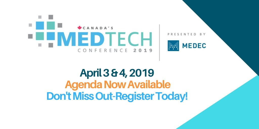Check out the Agenda for Canada's MedTech Conference 2019. Don't Miss Out-Register Today! #CanMedTech2019 https://www.medec.org/events/EventDetails.aspx?id=1162009&group=…
