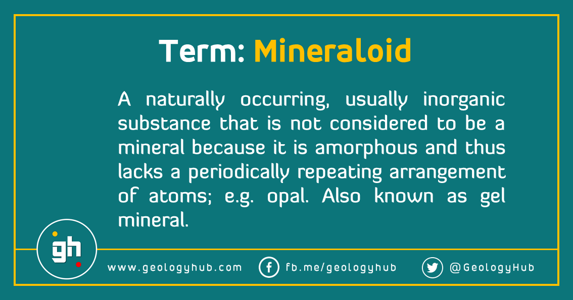 What Is The Difference Between A Mineral And Mineraloid Read At