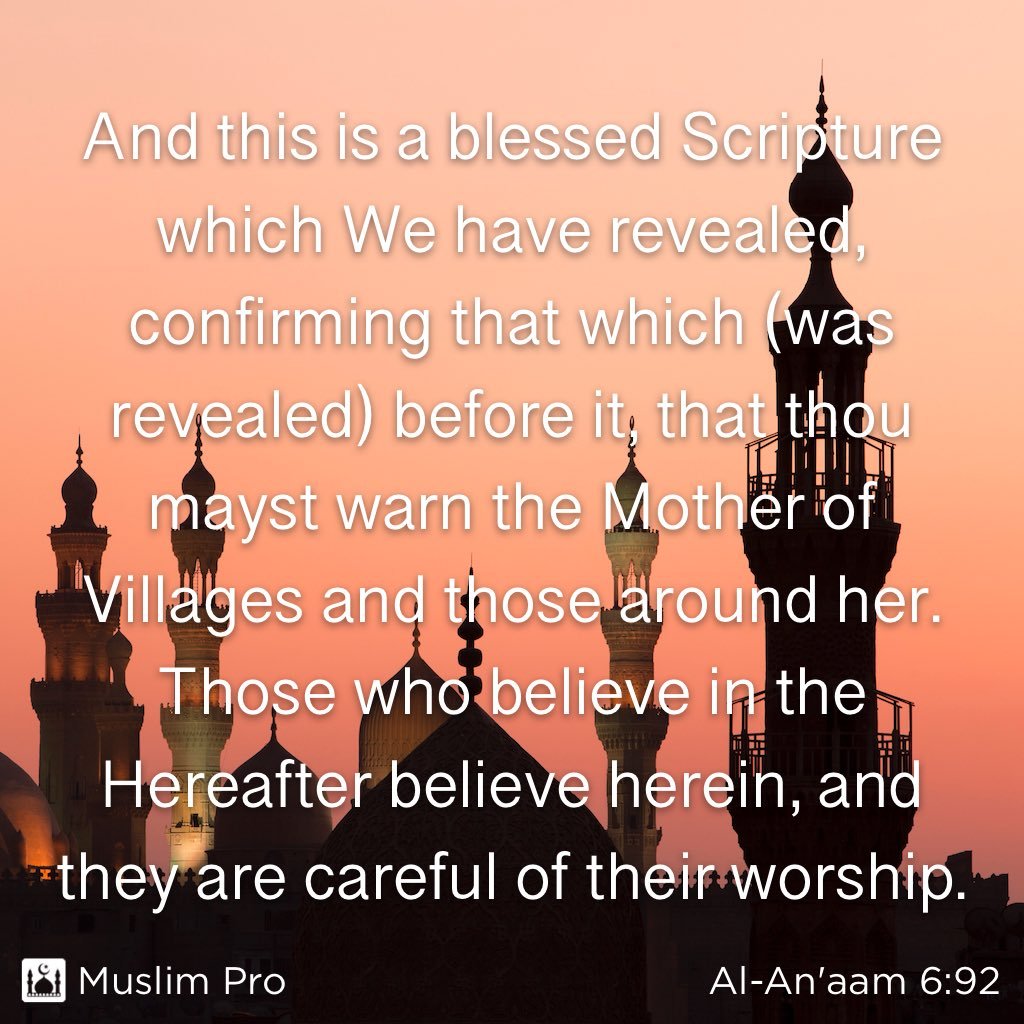 Quote from the Holy Quran, Al-An'aam (6:92) #muslimpro http://get.muslimpro.com