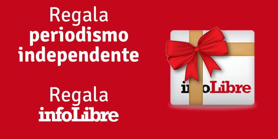 ¿Buscando un regalo? Regala #periodismo independiente. Regala @_infoLibre http://ow.ly/iQrM30jjYSV