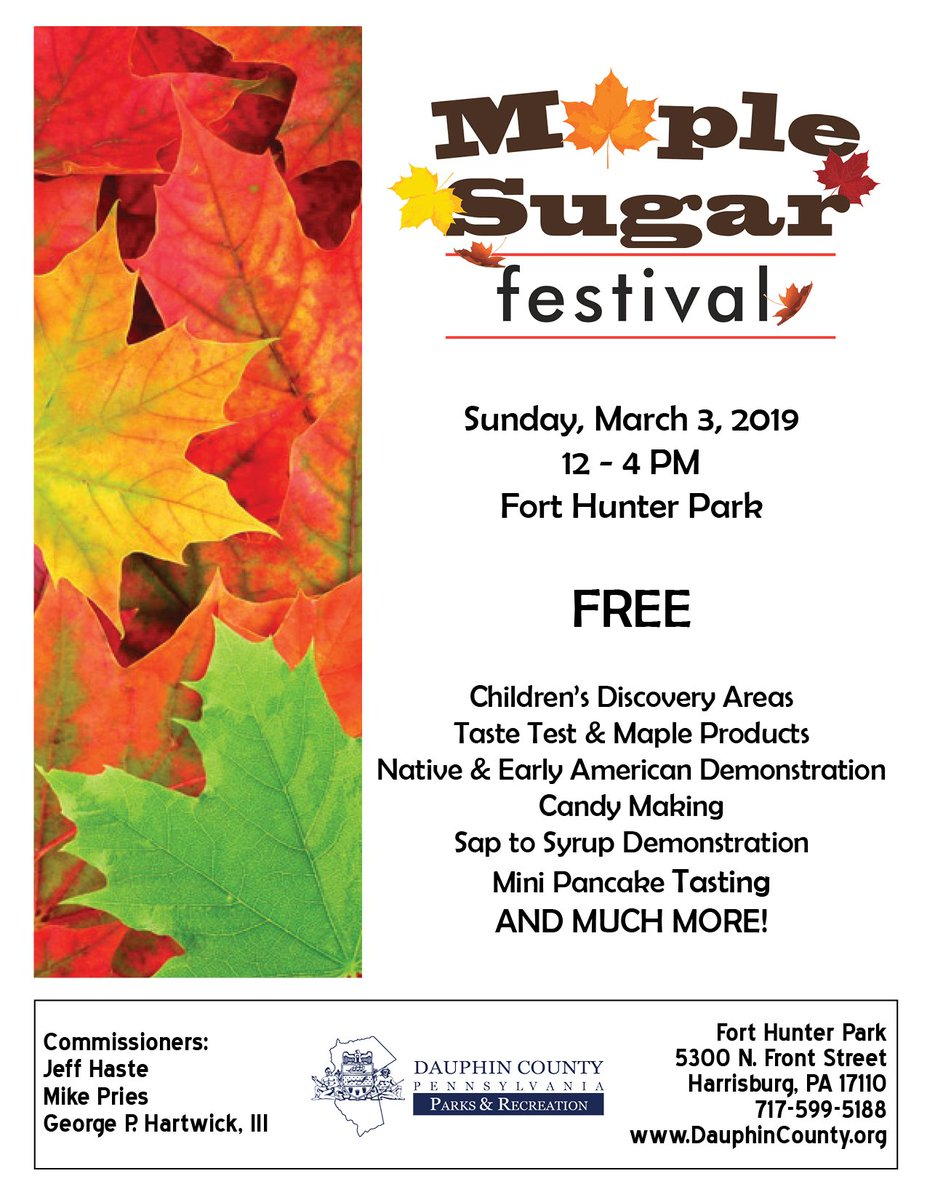 Coming up on March 3: Dauphin County's annual Maple Sugar Festival at Fort Hunter Park!