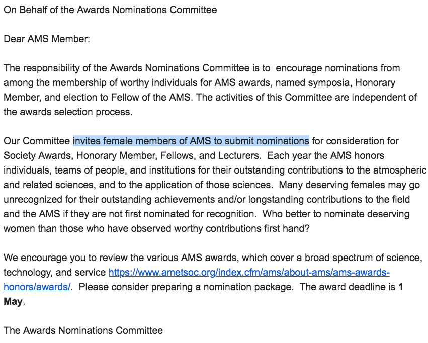 Hey @ametsoc - I appreciate that you want to encourage nominations of women for awards, but it's not the special responsibility of women to nominate women! EVERYONE needs to step up.