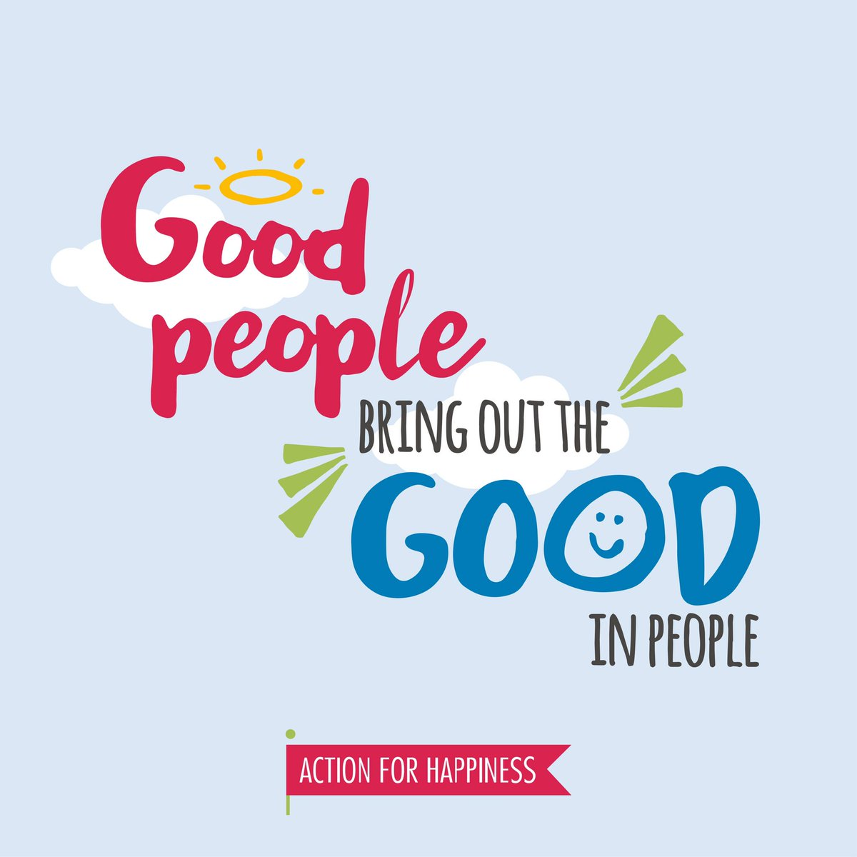 Good people bring out the good in people #FriendlyFebruary