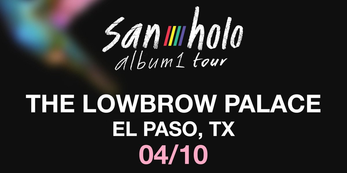 🎼 El Paso RT for a chance to win 2 tickets to @sanholobeats!   🎸 Must follow  @lowbrowelpaso  @TexasEDMFamily  🎷 Ends 4/9