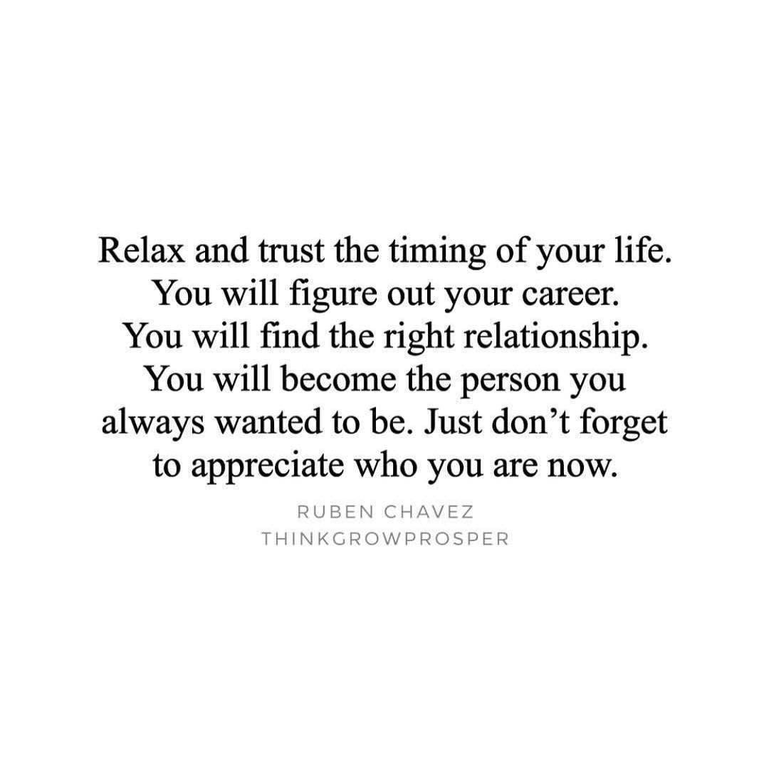 Relax and trust the timing of your life! You will sort it all out. #Keepgoing