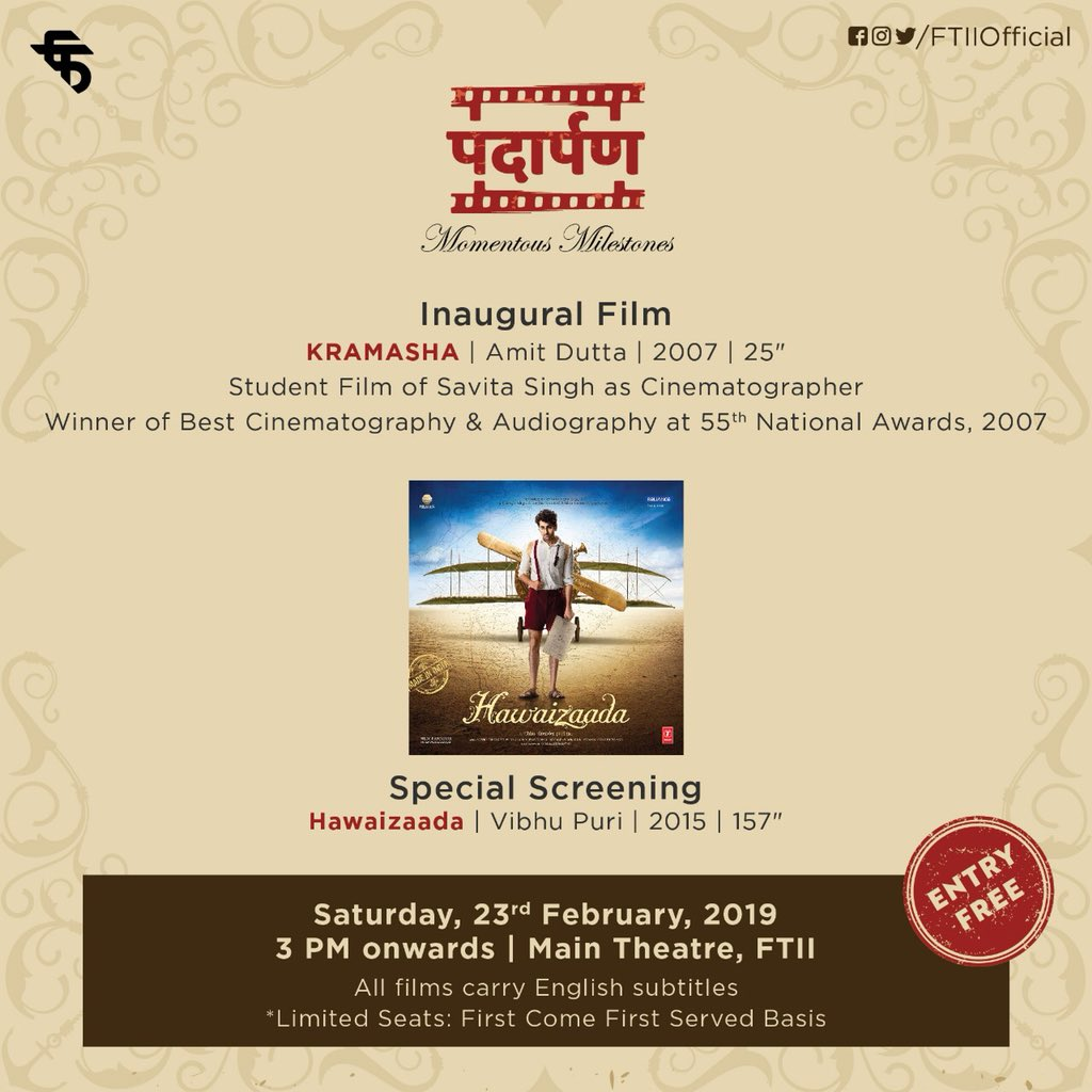 Everyone is invited for #Padaarpan today at Main Theatre, FTII, 3 pm onwards. #Padaarpan will be inaugurated by Savita Singh, Cinematographer, #FTII Alumna. Entry for Padaarpan is free to all on first come first served basis.