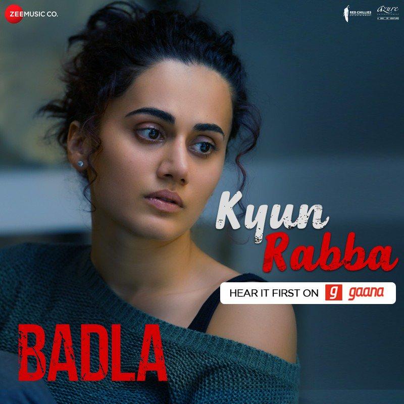 Kyun rabba is kadar todeya ve, ke ek tukda na chhodeya ve! Play the heart break track of the season from the movie #Badla, #KyunRabba only on Gaana!  Play here: http://gaa.na/KyunRabba @ZeeMusicCompany