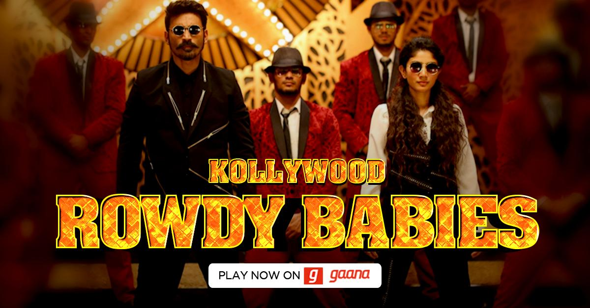 Rowdy Baby is still on your mind. Then you should surely Check out this specially curated playlist. Play now: http://gaa.na/KollywoodRowdyBabies…