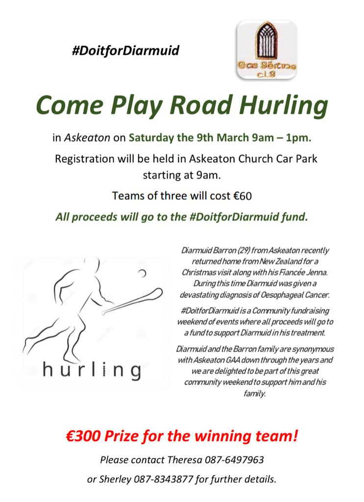 Askeaton GAA are holding a fundraising road hurling tournament for Diarmuid Barron who hails from a strong GAA family in our parish. Please support. #Do it for Diarmuid.<br>http://pic.twitter.com/aviHrjvcAO
