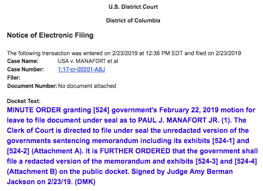 JUST IN: Mueller's office did on Friday request to file its sentencing memo under seal in Manafort's case. Judge Amy Berman Jackson has granted that request and ordered Mueller's office to file a redacted version on the public docket.